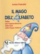Cover of Il mago dell'alfabeto. Per la Scuola elementare