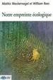 Cover of Notre empreinte écologique