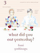 Cover of What Did You Eat Yesterday?, Vol. 3