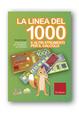 Cover of La linea del 1000 e altri strumenti per la matematica. Metodo analogico per l'apprendimento di: numeri fino a 1000, divisori, frazioni, equivalenze, tabelline