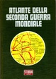 Cover of Atlante della Seconda Guerra Mondiale