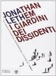 Cover of I giardini dei dissidenti