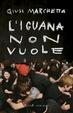 Cover of L'iguana non vuole