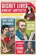 Cover of Secret Lives of Great Artists