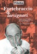 Cover of Fortebraccio & lorsignori