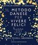 Cover of Il metodo danese per vivere felici
