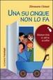 Cover of Una su cinque non lo fa. Maternità e altre scelte