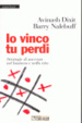Cover of Io vinco tu perdi