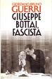 Cover of Giuseppe Bottai, fascista