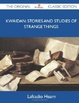 Cover of Kwaidan: Stories and Studies of Strange Things - The Original Classic Edition