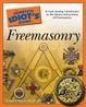 Cover of The Complete Idiot's Guide to Freemasonry