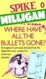 Cover of Where Have All the Bullets Gone?