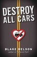 Cover of Destroy All Cars