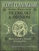 Cover of Il libro magico degli incensi, oli & infusioni