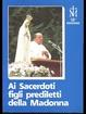 Cover of Ai sacerdoti figli prediletti della Madonna