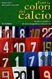 Cover of Tutti i colori del calcio
