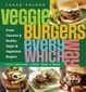 Cover of Veggie Burgers Every Which Way