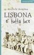 Cover of Lisbona è tutta luce
