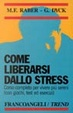 Cover of Come liberarsi dallo stress