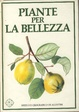Cover of Piante per la bellezza