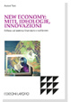 Cover of New economy: miti, ideologie, innovazioni
