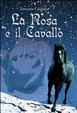 Cover of La rosa e il cavallo