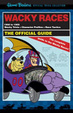 Cover of Hanna-Barbera the Wacky Races Official Guide