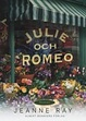 Cover of Julie och Romeo
