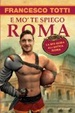 Cover of E mo' te spiego Roma