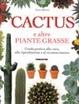 Cover of Cactus e altre piante grasse