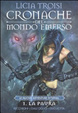 Cover of Cronache del Mondo Emerso - Le nuove avventure di Nihal Vol.1