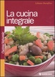 Cover of La cucina integrale