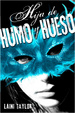 Cover of Hija de humo y hueso
