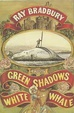 Cover of Green Shadows, White Whale
