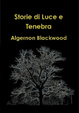 Cover of Storie di Luce e Tenebra
