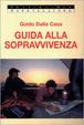 Cover of Guida alla sopravvivenza