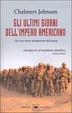 Cover of Gli ultimi giorni dell'impero americano