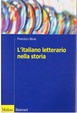 Cover of L' italiano letterario nella storia