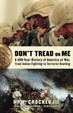 Cover of Don't Tread on Me