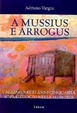 Cover of A mussius e arrogus