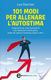 Cover of 101 modi per allenare l'autostima