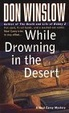 Cover of While Drowning in the Desert