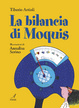 Cover of La bilancia di Moquis