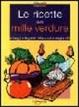 Cover of Le ricette delle mille verdure