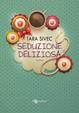 Cover of Seduzione deliziosa