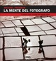 Cover of La mente del fotografo