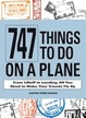 Cover of 747 Things to Do on a Plane