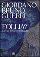 Cover of Follia?