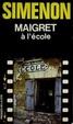 Cover of Maigret à lécole