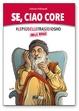 Cover of Se, ciao core